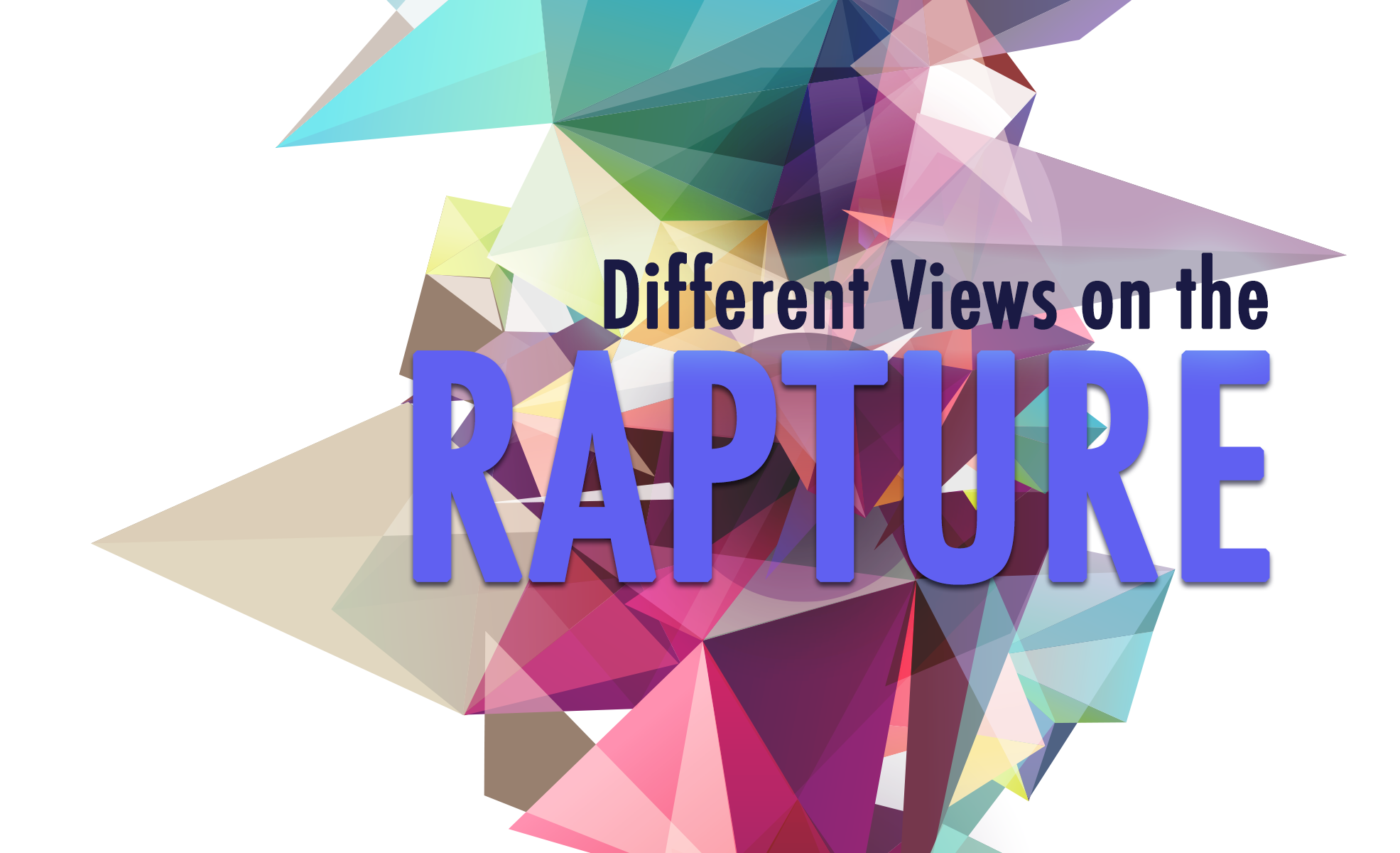 The Rapture: What are the different views about when it will take place?