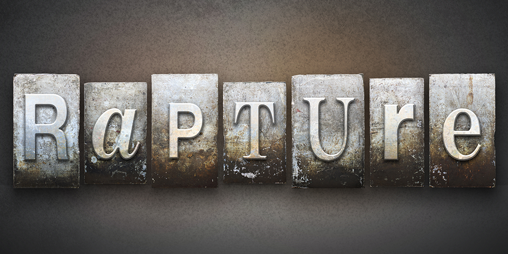 Does the Bible actually teach about a Rapture?