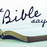 "Why We Can Still Say ""The Bible Says"""