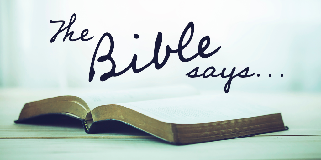 """Why We Can Still Say """"The Bible Says"""""""
