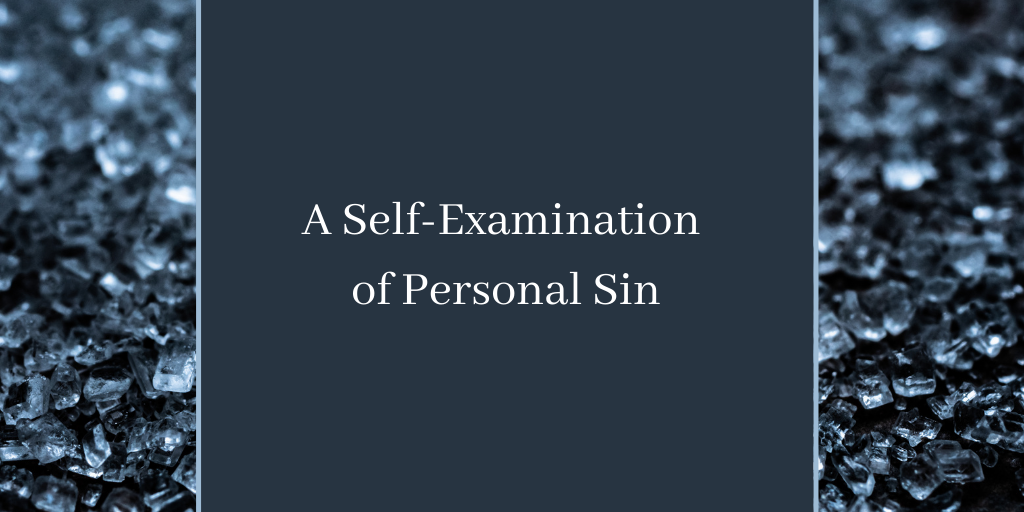 A Self-Examination of Personal Sin