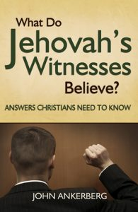 What Do Jehovah's Witnesses Believe? Answers Christians Need to Know - Book-0