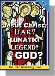 Jesus Christ: Liar? Lunatic? Legend? or God? - CD-0