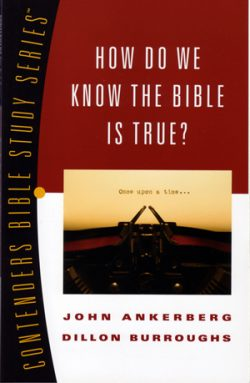 How Do We Know The Bible Is True? - Book-0