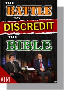 The Battle to Discredit the Bible - CD-0