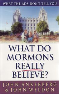 What Do Mormons Really Believe? - Book-0