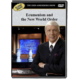 Ecumenism and the New World Order - DVD-0