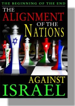 The Beginning of the End: The Alignment of the Nations Against Israel - CD-0