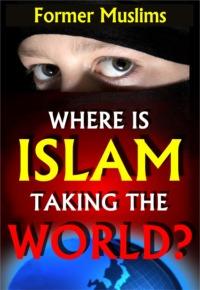 Where Is Islam Taking the World? - CD-0