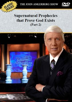 Supernatural Prophecies That Prove God Exists (Part 2) - DVD-0