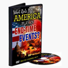 What Role Does America Play in End-Time Events?