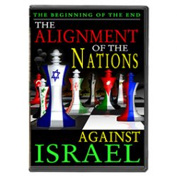 The Beginning of the End: The Alignment of the Nations Against Israel-0