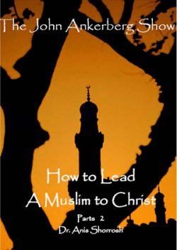 How to Lead a Muslim to Christ - Part 2-0