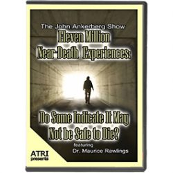 Eleven Million Near-Death Experiences: Do Some Indicate It May Not Be Safe to Die?