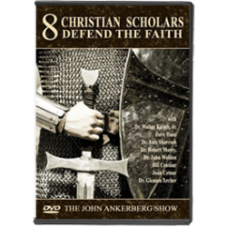 Eight Christian Scholars Defend the Faith and Answer Difficult Questions