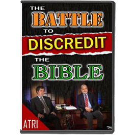 The Battle to Discredit the Bible-0