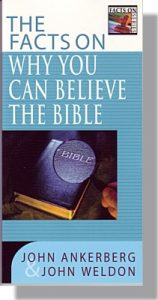 The Facts on Why You Can Believe the Bible-0