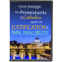 Do Roman Catholics and Protestants Agree on Justification Papal Infallibility?