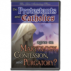 Do Roman Catholics and Protestants Agree on Maryology and Purgatory?-0