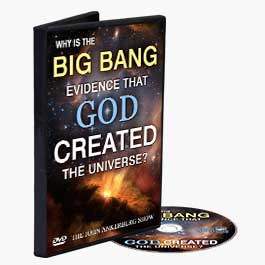 Why Is the Big Bang Evidence that God Created the Universe