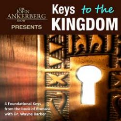 Keys to the Kingdom: Four Foundational Keys from God's Word -0