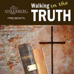 Walking in the Truth - 2 John