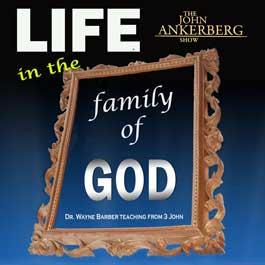Life in the Family of God 3 John