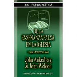 Los Hechos Acerca De La Enseñanza Falsa En La Iglesia
