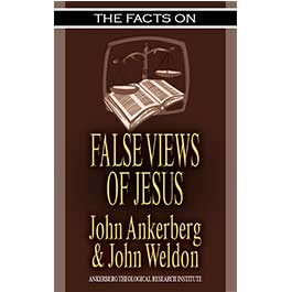 The Facts on False Views of Jesus