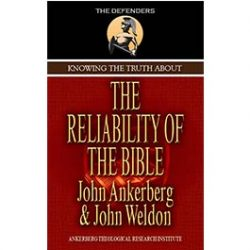Knowing the Truth About The Reliability of the Bible