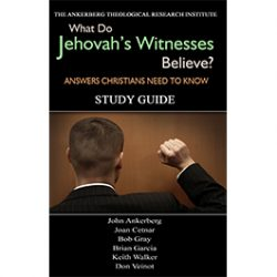 What Do Jehovah's Witnesses Believe? Answers Christians Need to Know - Study Guide