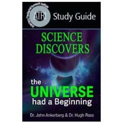 Science Discovers the Universe had a Beginning - Study Guide