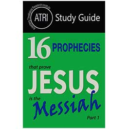16 Prophecies That Prove Jesus is the Messiah Part 1 - Study Guide Print Book