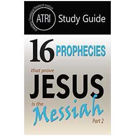 16 Prophecies That Prove Jesus is the Messiah Part 2 - Study Guide