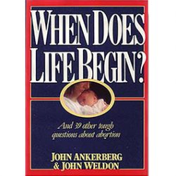 When Does Life Begin? And 39 Other Tough Questions About Abortion