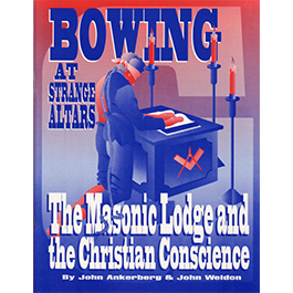 Bowing at Strange Altars: The Masonic Lodge and the Christian Conscience