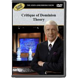 "A Critique of ""Dominion"" Theology"