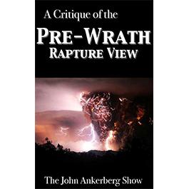 Critique of the Pre-Wrath Rapture View