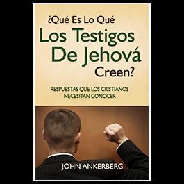 Qué Es Lo Que Los Testigos De Jehová Creen