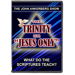 "The Trinity or ""Jesus Only"" -- What Do the Scriptures Teach?-0"