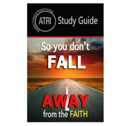 So You Don't Fall Away from the Faith - Study Guide