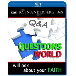 Questions the World Will Ask about Your Faith