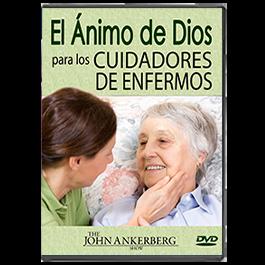 El Ánimo de Dios para los Cuidadores de Enfermos