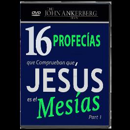 16 Profecías que Comprueban que Jesús es el Mesías - Primera Primera Parte