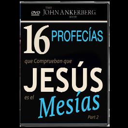 16 Profecías que Comprueban que Jesús es el Mesías - Segunda Primera Partee