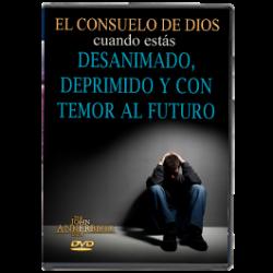 El Consuelo de Dios Cuando Estás desanimado, Deprimido y Con Temor del Futuro