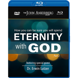 How You Can Be Sure You Will Spend Eternity With God - Part 2