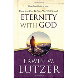 How You Can Be Sure You Will Spend Eternity with God - Book