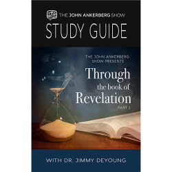 Through the Book of Revelation with Dr. Jimmy DeYoung - Part 1 - Study Guide