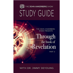 Through the Book of Revelation with Dr. Jimmy DeYoung - Part 2 - Study Guide